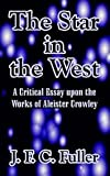The Star in the West, J. F. Fuller, 0787303380
