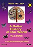 A Better History of Our World, Walter Van Laack, 3936624011