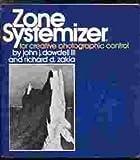 Zone Systemizer, Richard D. Zakia and John Dowdell, 0871000407
