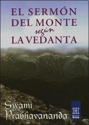 El Sermon Del Monte Segun Vedanta/ The Sermon on the Mount According to Vedanta (Horus) (Spanish Edition) (Sermon On The Mount According To Vedanta)