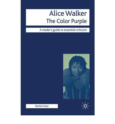 Download [(Alice Walker - the Color Purple)] [Author: Rachel Lister] published on (July, 2010) ebook