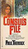 The Consul's File, Paul Theroux, 0345272978
