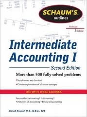 Schaums Outline of Intermediate Accounting I (Schaum's Outline Series) 2nd (second) edition