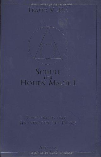 Schule der Hohen Magie, Band 1