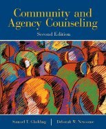 Community & Agency Counseling (2nd, 04) by Gladding, Samuel T - Newsome, Deborah W [Paperback (2003)]