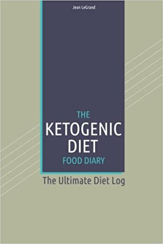 the ketogenic diet food log diary the ultimate diet log personal