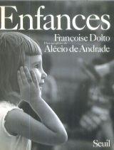 Enfances, Dolto, Françoise