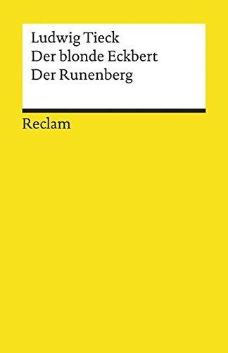Der Blonde Eckbert/Der Runenberg...