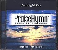 Midnight Cry as performed by Brooklyn Tabernacle Choir Accompaniment Track by Praise Hymn