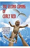 The Second Coming of Curly Red, Jody Seay, 1938282108