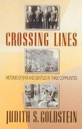 Crossing Lines: Histories of Jews and Gentiles in Three Communities