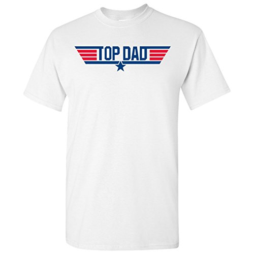 Top Dad - Father's Day, Papa, Pops, Grandfather - Adult Cotton T-Shirt - Small - White