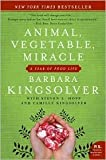img - for Animal, Vegetable, Miracle 1st (first) edition Text Only book / textbook / text book