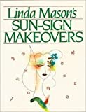img - for Sun-Sign Makeovers book / textbook / text book