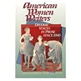 American Women Writers : Diverse Voices in Prose since 1845, Barrett, Eileen and Cullinan, Mary, 0312041217