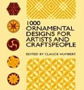 1000 Ornamental Designs for Artists and Craftspeople (Dover Pictorial Archive Series) (Englisch) Taschenbuch – 27. Oktober 2000 Claude Humbert Dover Publications Inc. 0486409457 Decoration and ornament