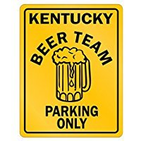 Kentucky Beer Team Parking Only - Usa States - Parking Sign [ Decorative Novelty Sign Wall Plaque ]