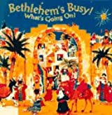 Bethlehem's Busy: What's Going On/Cut Out Book