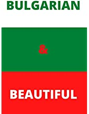 Bulgarian & Beautiful: Lined notebook for your favorite Bulgarian friend or relative