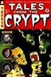 Tales from the Crypt #2: Can You Fear Me Now? (Tales from the Crypt Graphic Novels)