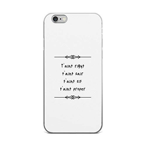 iPhone 6 Plus/iPhone 6s Plus Case Clear Anti-Scratch t'aint Right (Black Text), poldark Cover Phone Cases for iPhone 6 Plus, iPhone 6s Plus]()