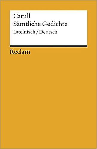 Sämtliche Gedichte Zweisprachige Ausgabe Lateinisch