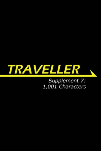 Traveller Supplement 7: 1,001 Characters (Traveller Sci-Fi Roleplaying)