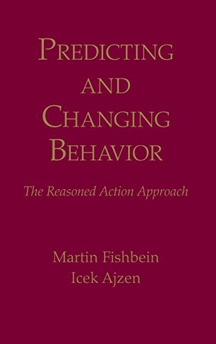 Predicting and Changing Behavior: The Reasoned Action Approach