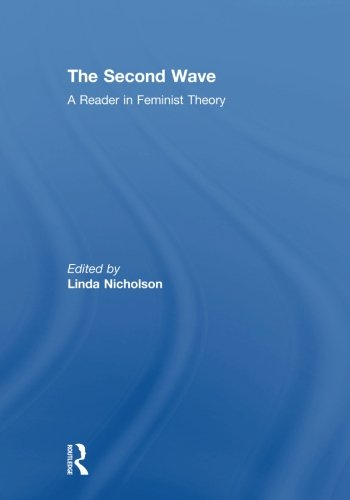 The Second Wave: A Reader in Feminist Theory