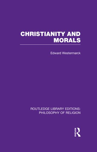 Download Christianity and Morals (Routledge Library Editions: Philosophy of Religion) Pdf