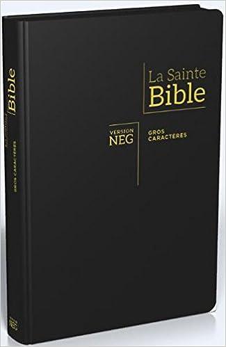 Amazon Fr Bible Neg Gros Caracteres Fibro Tranche Or