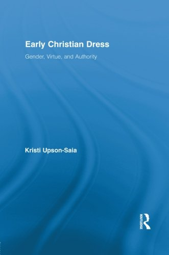 early-christian-dress-gender-virtue-and-authority-routledge-studies-in-ancient-history