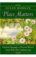 Place Matters - Susan Morgan