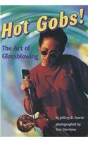 Download COMPREHENSION POWER READERS HOT GOBS! THE ART OF GLASSBLOWING GRADE 6 2004C PDF