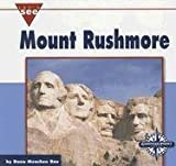 Front cover for the book Mount Rushmore (Let's See Library) by Meachen Rau
