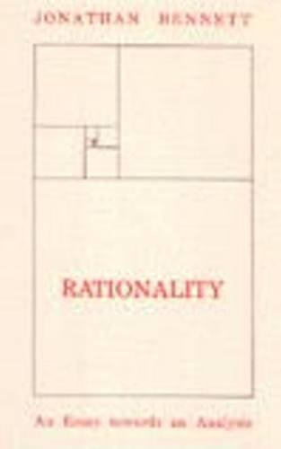 Rationality: An Essay Towards an Analysis