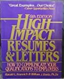 High Impact Resumes and Letters, Ronald L. Krannich and William J. Banis, 1570230226