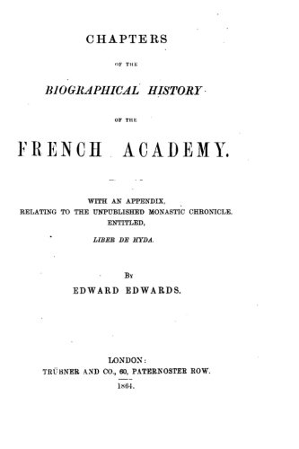 Read Online Chapters of the Biographical History of the French Academy PDF