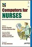 Computers for nurses with CD rom by Thacker, Naveen Thacker, Niranjan Shendurnikar, 8180617076
