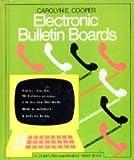 Electronic Bulletin Boards, Carolyn Cooper, 0531049078