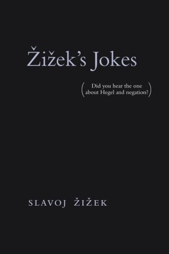 !Best Žižek's Jokes: (Did you hear the one about Hegel and negation?) (The MIT Press) TXT