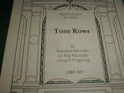 Marsha Evans. Tone Rows for Soprano Recorder(or Alto Recorder using C Fingering)