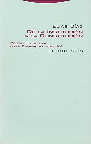 De la institución a la constitución: Política y cultura en la ...