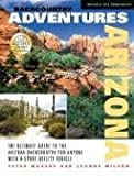 Search : Backcountry Adventures Arizona: The Ultimate Guide to the Arizona Backcountry for Anyone With a Sport Utility Vehicle (Backcountry Adventures) (Backcountry Adventures)