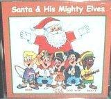 (Santa & His Mighty Elves)
