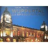 Wuppertal: Die Bergische Metropole