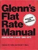 Glenn's Flat rate manual: American cars 1966-1975