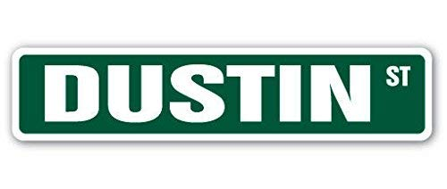New Plastic Road Sign Great Dustin Street Sign Childrens Name Room Sign for Outdoor & Indoor 3x9 Inch ()