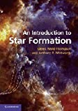 An Introduction to Star Formation, Ward-Thompson, Derek and Casali, Mark, 0521630304