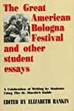 Great Amerian Bologna Festival and Other Student Essays 9780312096410